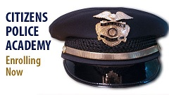 Citizens Police Academy Enrolling Now